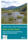 Parks of the Future: Protected areas in Europe challenging regional and global change Cover Image