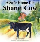 A Safe Home for Shanti Cow Cover Image