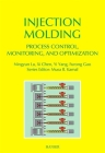 Injection Molding Process Control, Monitoring, and Optimization Cover Image