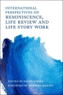 International Perspectives on Reminiscence, Life Review and Life Story Work Cover Image