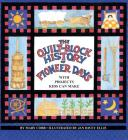 Quilt Block History of Pioneer Days (Fabric of Early America) Cover Image