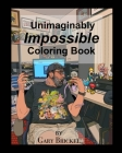 The Unimaginably Impossible Coloring Book Cover Image