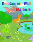Dinosaurier-Welt: Erstaunliches Buch für Kinder mit schönen Dinosauriern zum Ausmalen Cover Image