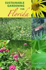 Sustainable Gardening for Florida Cover Image