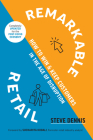 Remarkable Retail: How to Win and Keep Customers in the Age of Disruption Cover Image