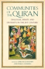 Communities of the Qur'an: Dialogue, Debate and Diversity in the 21st Century Cover Image
