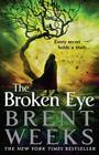 The Broken Eye (Lightbringer #3) Cover Image
