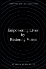 Empowering lives by Restoring vision: Everyone has the right to see Cover Image