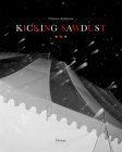 Kicking Sawdust: Running Away with the Circus and Carnival Cover Image