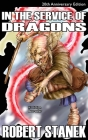 In the Service of Dragons, Library Hardcover Edition: 20th Anniversary Cover Image