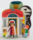 Bookscape Board Books: A Marvelous Museum: (Artist Board Book, Colorful Art Museum Toddler Book) Cover Image