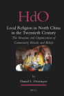 Local Religion in North China in the Twentieth Century: The Structure and Organization of Community Rituals and Beliefs (Handbook of Oriental Studies. Section 4 China #22) Cover Image
