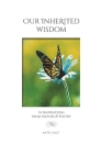 Our Inherited Wisdom: 54 Inspirations from Nature & Poetry Cover Image