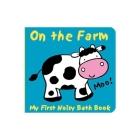 Animals on the Farm: My First Noisy Bath Book (My First Noisy Bath Books) Cover Image