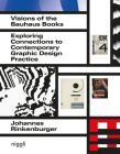 Visions of the Bauhaus Books: Exploring Connections to Contemporary Graphic Design Practice Cover Image