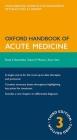 Oxford Handbook of Acute Medicine (Oxford Handbooks) Cover Image