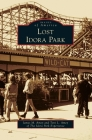 Lost Idora Park (Images of America) Cover Image