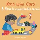 A Rosa Le Encantan Los Carros/Rosa Loves Cars Cover Image