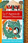 La 1a agencia de mujeres detectives / The No.1 Ladies' Detective Agency (A Number 1 Ladies' Detective Agency Book for Young Readers) Cover Image