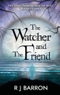 The Watcher and The Friend Cover Image