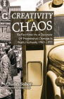 Creativity and Chaos: Reflections on a Decade of Progressive Change in Public Schools, 1967-1977 Cover Image