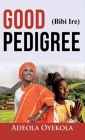 Good Pedigree Cover Image