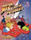 Monster Mas Runs for President Cover Image