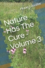 Nature Has The Cure - Volume 3 Cover Image