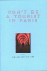 Don't Be a Tourist in Paris: The Messy Nessy Chic Guide Cover Image