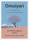 Omoiyari: The Japanese Art of Compassion Cover Image