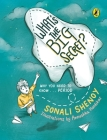 What's the Big Secret?: Why You Need to Know . . . Period: A conversation-starter! Fun & informative must-read picture-book for kids! Cover Image