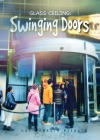 Glass Ceiling: Swinging Doors Cover Image