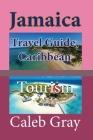 Jamaica Travel Guide, Caribbean: Tourism Cover Image