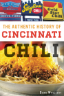 The Authentic History of Cincinnati Chili Cover Image