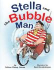 Stella and the Bubble Man Cover Image