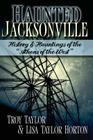 Haunted Jacksonville Cover Image
