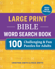 Large Print Bible Word Search Book: 100 Challenging and Fun Puzzles for Adults Cover Image