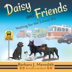 Daisy and Friends Waiting for the School Bus Cover Image