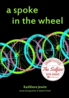 A Spoke In The Wheel Cover Image