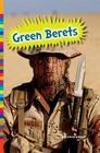 Green Berets (Serving in the Military) Cover Image