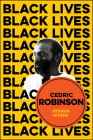 Cedric Robinson: The Time of the Black Radical Tradition Cover Image