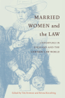 Married Women and the Law: Coverture in England and the Common Law World Cover Image