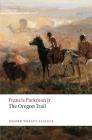 The Oregon Trail (Oxford World's Classics) Cover Image