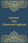 Internet And Password Logbook: Vol 9 Password Keeper Notebook Organizer Small Notebook For Passwords Journal Username and Password Notebooks Logbook Cover Image