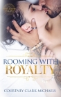 Rooming with Royalty Cover Image