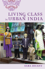 Living Class in Urban India Cover Image