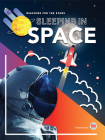 Sleeping in Space (Reaching for the Stars) Cover Image