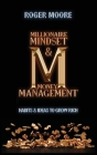 Millionaire Mindset and Money Management: Habits and Ideas to Grow Rich Cover Image