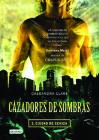 Cazadores de Sombras II, Ciudad de Ceniza: City of Ashes (Mortal Instruments) (Isla del Tiempo #2) Cover Image