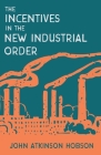 Incentives in the New Industrial Order Cover Image